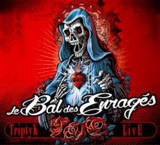 bal des enragés - Triptyk live