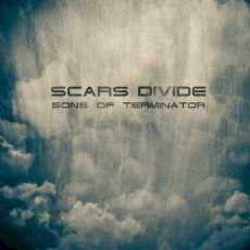 Scars Divide - Sons of Terminator