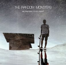 the random monsters - We pretend it's all right