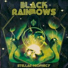 Black Rainbows - Stellar prophecy