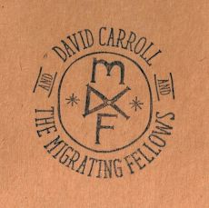 David Carroll & the migrating fellows