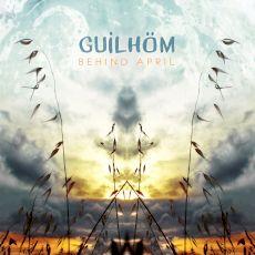 Guilhöm - Behind april
