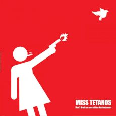 Miss Tetanos - DON'T DRINK SO MUCH THAN NOSTRADAMUS