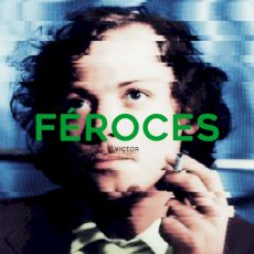 Féroces - Victor