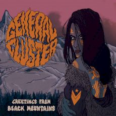 General Cluster - Greetings from black mountains
