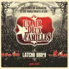 Latcho Drom Live 2017 - Un Air Deux Familles