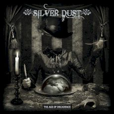 Silver Dust - The age of decadence