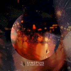 Synopsys - Le temps du rêve