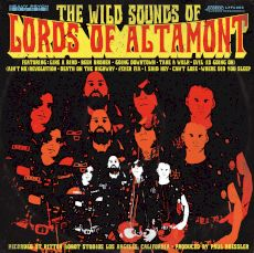 The Lords Of Altamont - The wild sounds of Lords Of Altamont