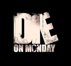 Die on Monday - Logo